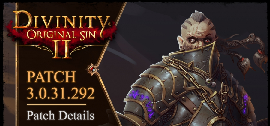 Divinity Original Sin 2: Patch Notes 3.0.31.292